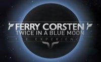 """Шоу Ферри Корстена """"Twice In A Blue Moon: The Experience"""""""