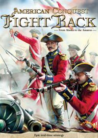 American Conquest: Fight Back (Обычные RTS)