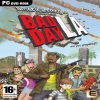 Bad Day LA (от 3-го лица)