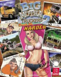 Big Mutha Truckers 2 (Приключения)