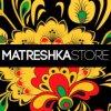 Магазин одежды и аксессуров Матрешка отзывы