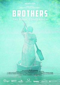 Братья. Последняя исповедь (2015)