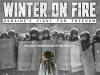 Зима в огне (Фильм о Майдане) отзывы